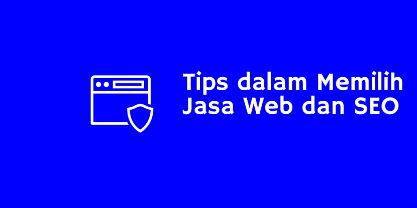 Jasa Web dan SEO: Tips Jitu dalam Memilihnya